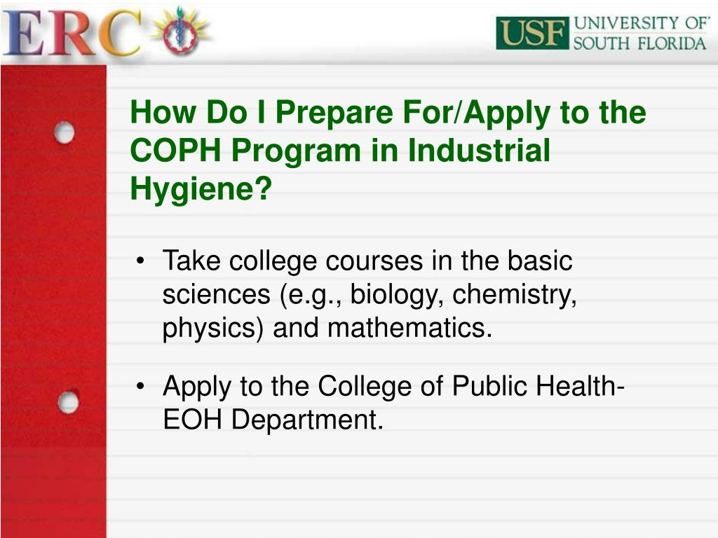 How Do I Prepare For/Apply to the COPH Program in Industrial Hygiene?
