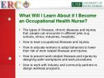what will l learn about if i become an occupational health nurse
