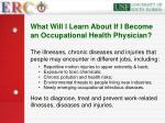 what will l learn about if i become an occupational health physician