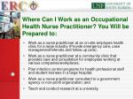 where can i work as an occupational health nurse practitioner you will be prepared to