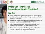 where can i work as an occupational health physician