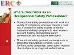 where can i work as an occupational safety professional