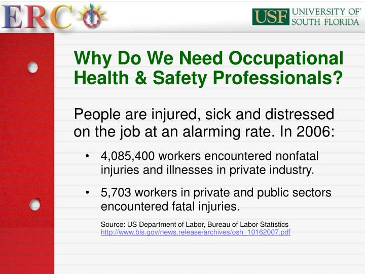 Why do we need occupational health safety professionals