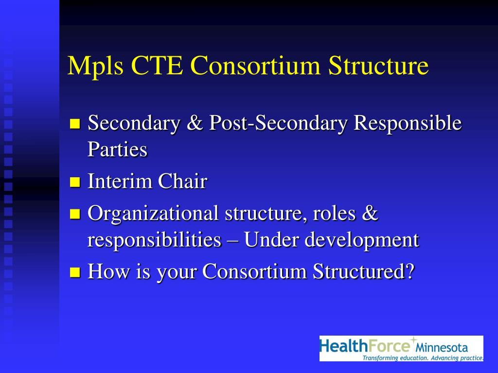 Mpls CTE Consortium Structure