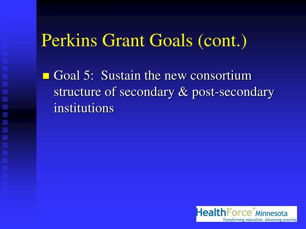 Perkins Grant Goals (cont.)