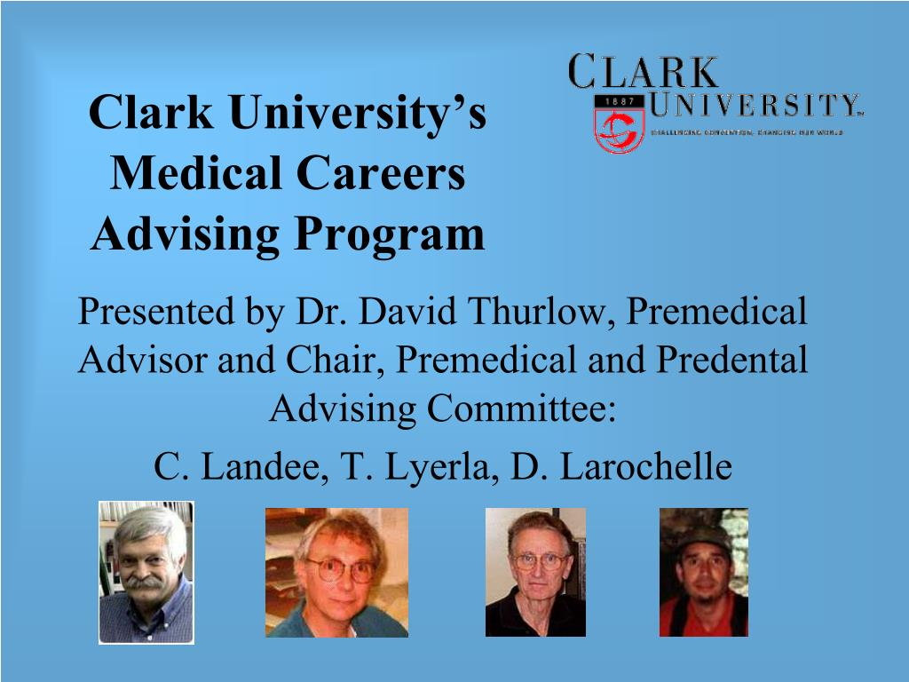 clark university s medical careers advising program l.