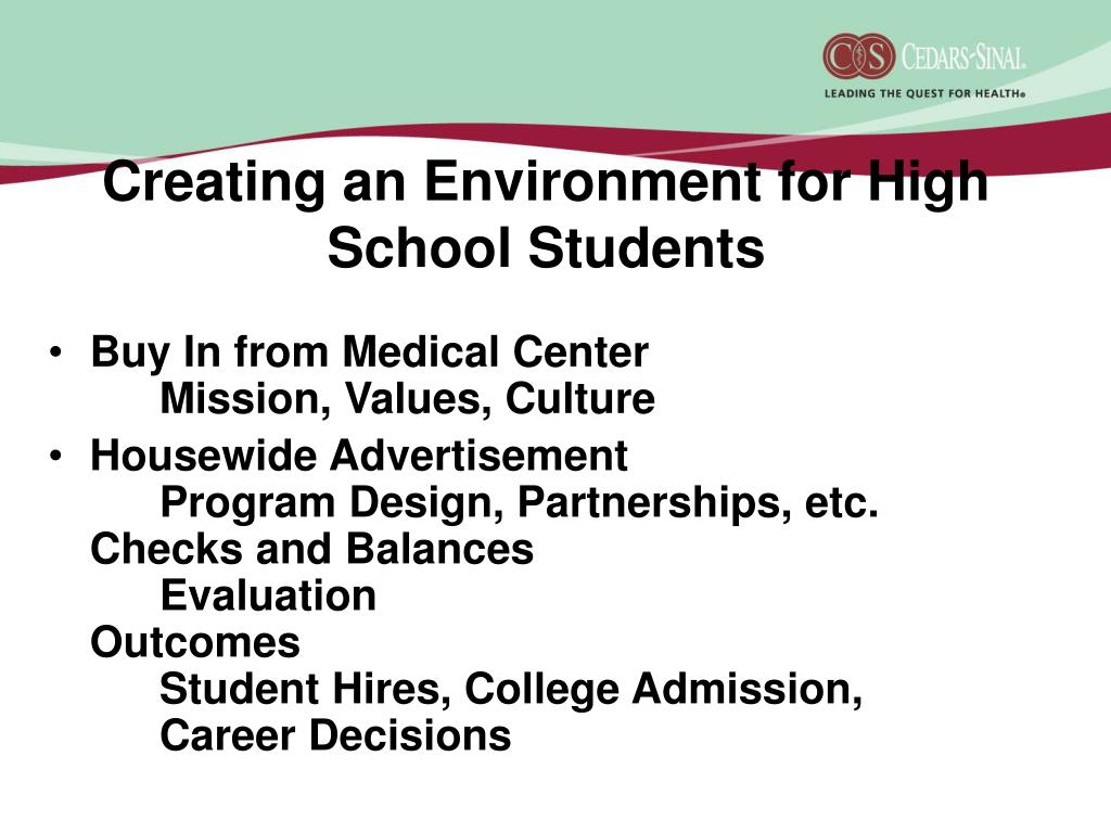 Creating an Environment for High School Students