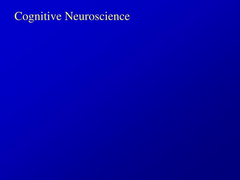 cognitive neuroscience l.