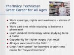 pharmacy technician great career for all ages
