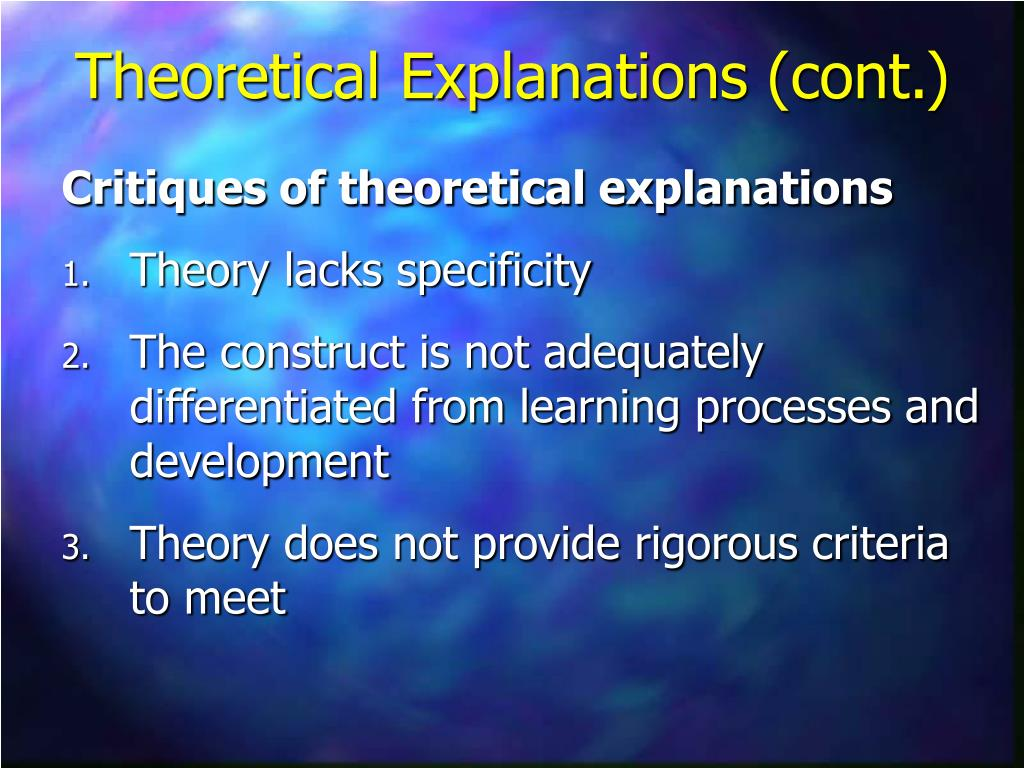 Critiques of theoretical explanations