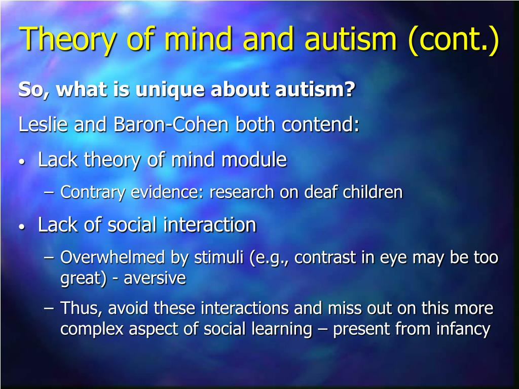 So, what is unique about autism?
