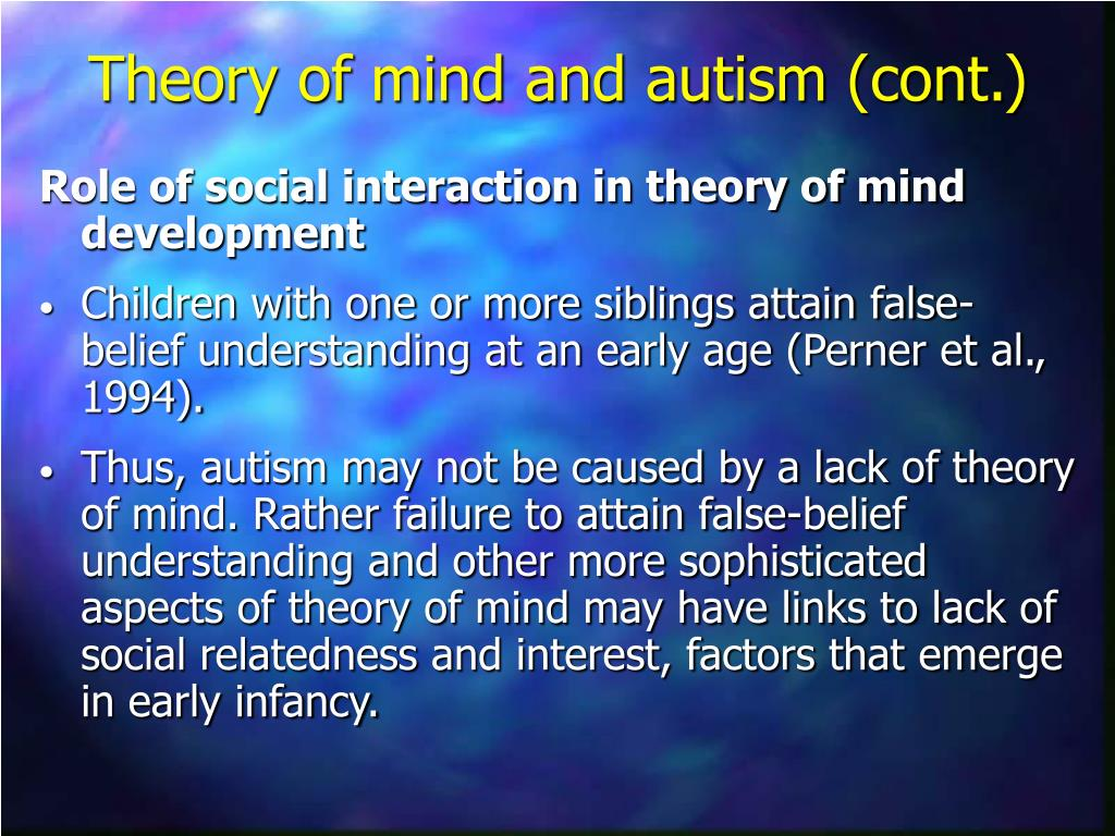 Role of social interaction in theory of mind development
