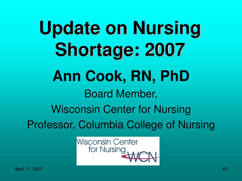 Update on Nursing Shortage: 2007