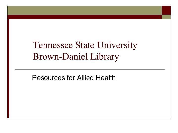 Tennessee state university brown daniel library