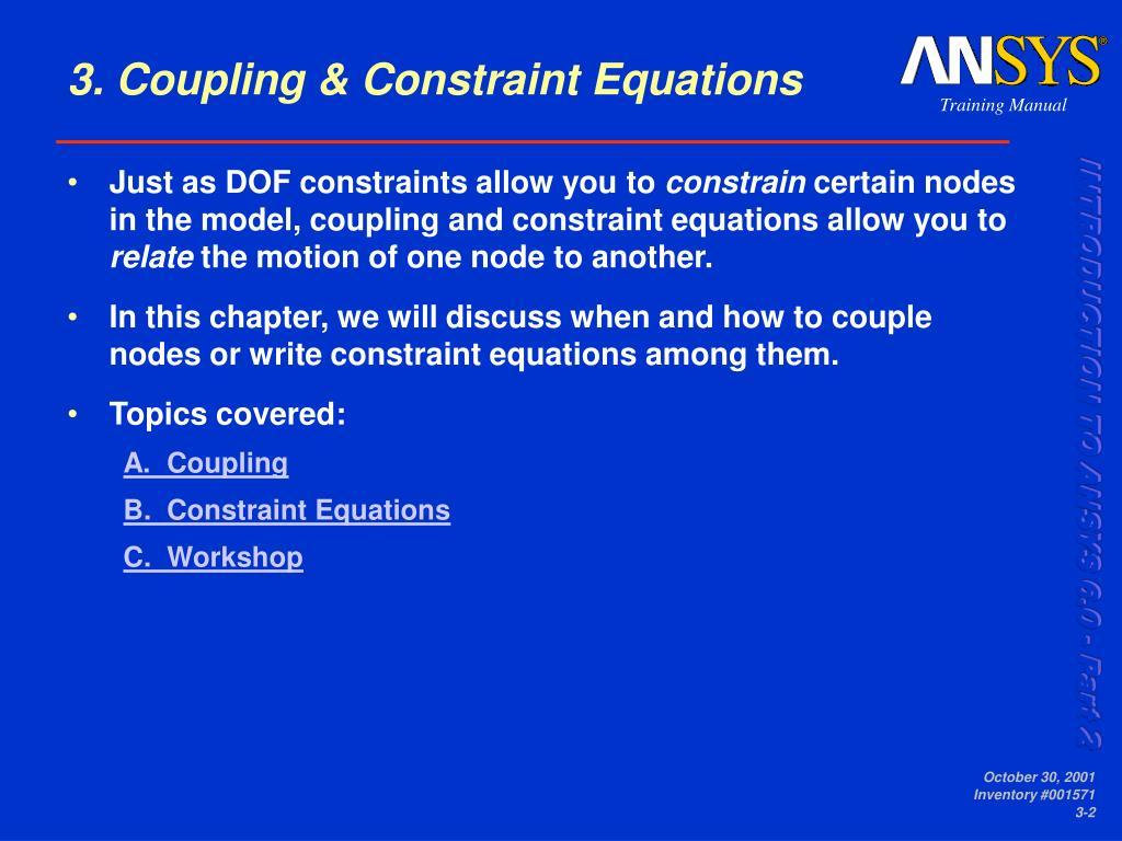 3. Coupling & Constraint Equations
