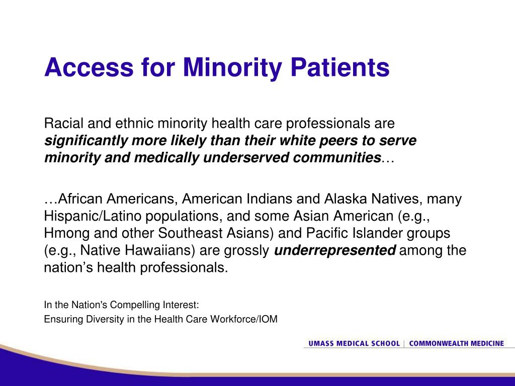 Access for Minority Patients