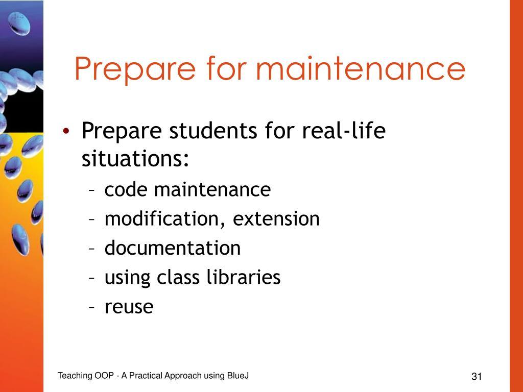 Prepare for maintenance