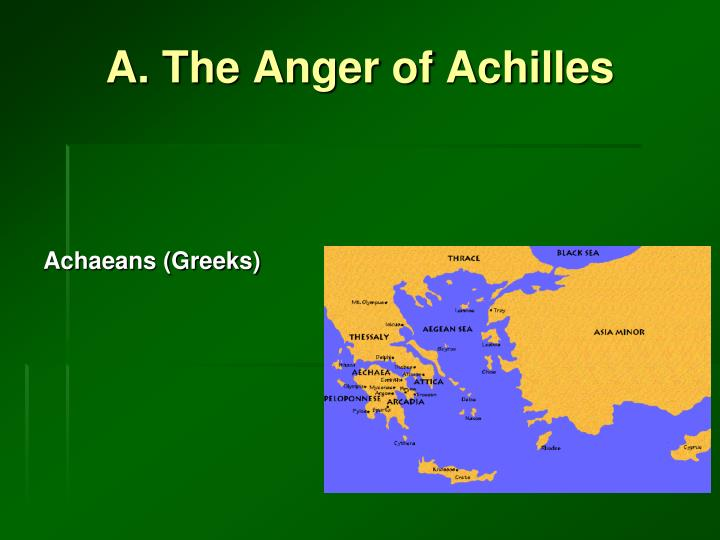 A the anger of achilles