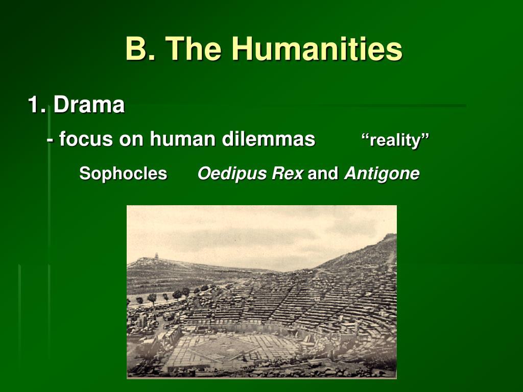 B. The Humanities