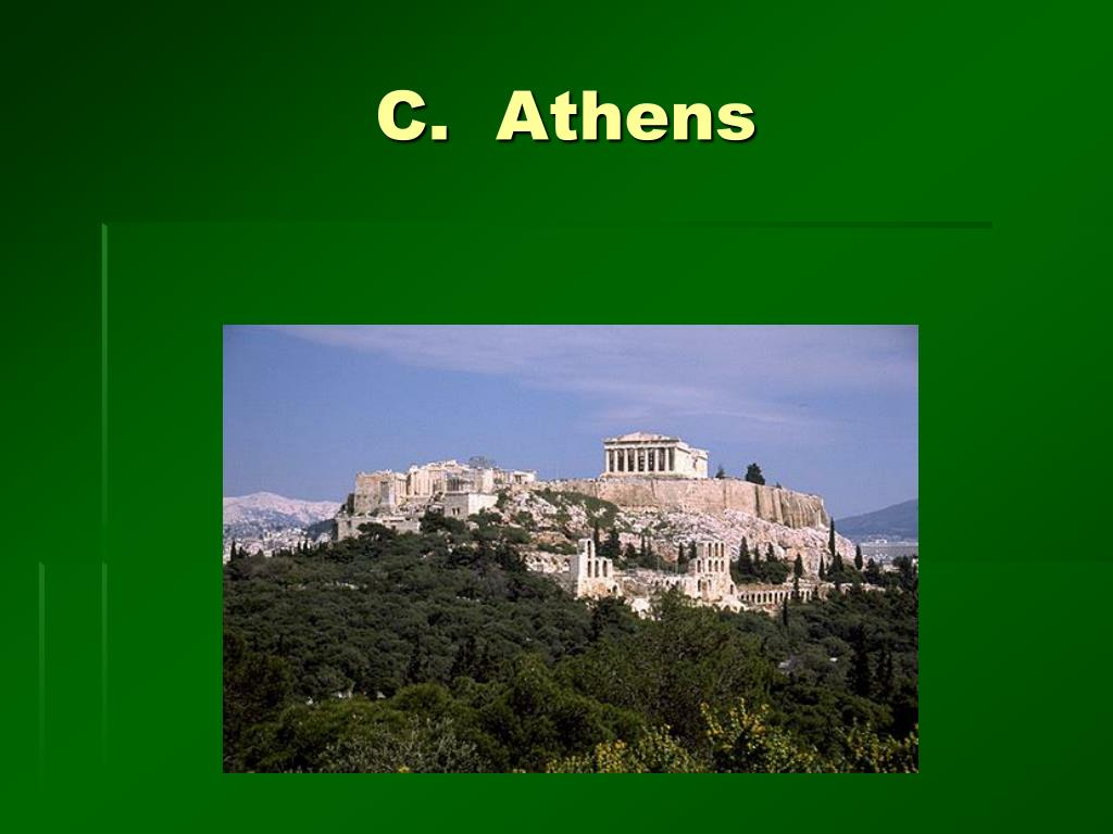 C.  Athens
