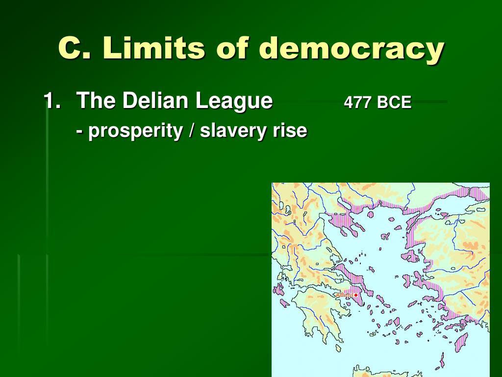 C. Limits of democracy