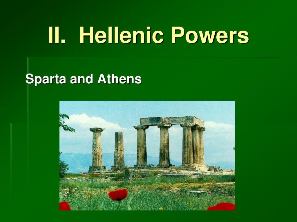 II.  Hellenic Powers