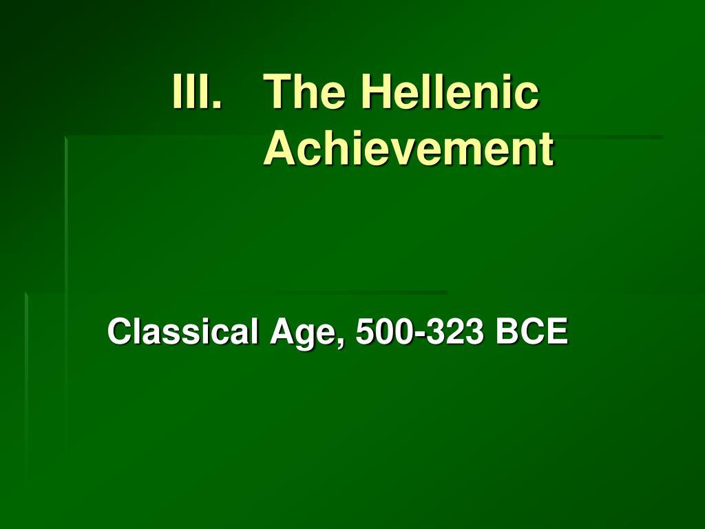 III.   The Hellenic Achievement