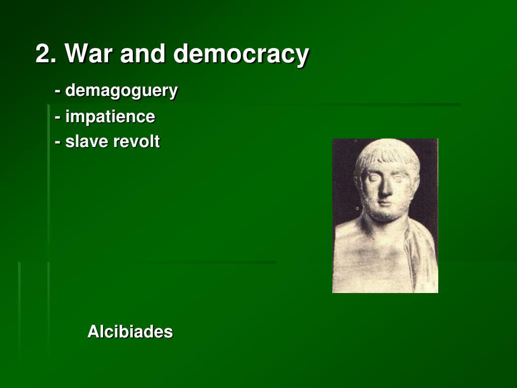 2. War and democracy