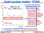 cold nuclear matter star