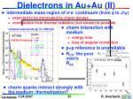 dielectrons in au au ii