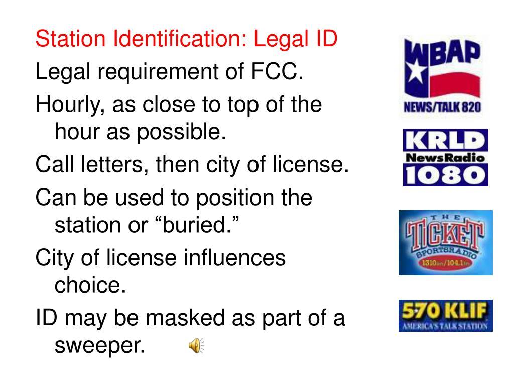 Station Identification: Legal ID