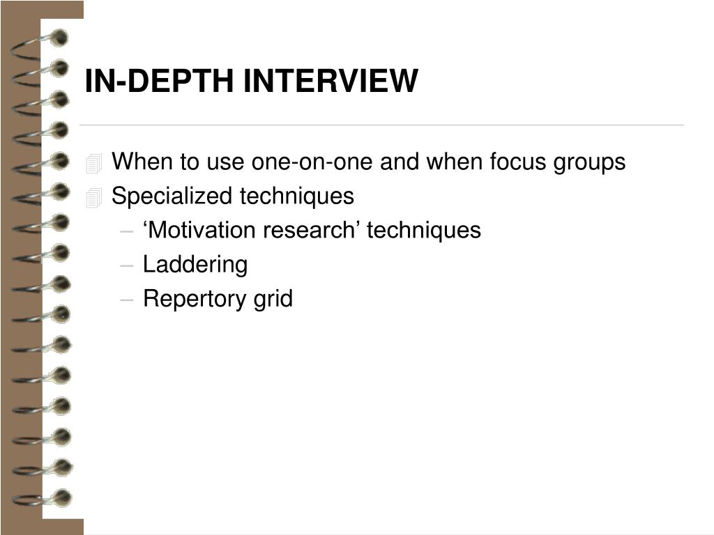 IN-DEPTH INTERVIEW