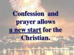 confession and prayer allows a new start for the christian