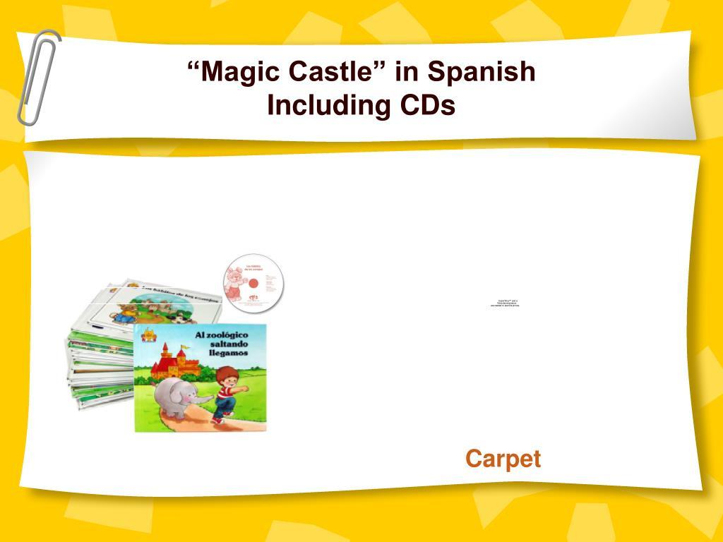 """""""Magic Castle"""" in Spanish"""