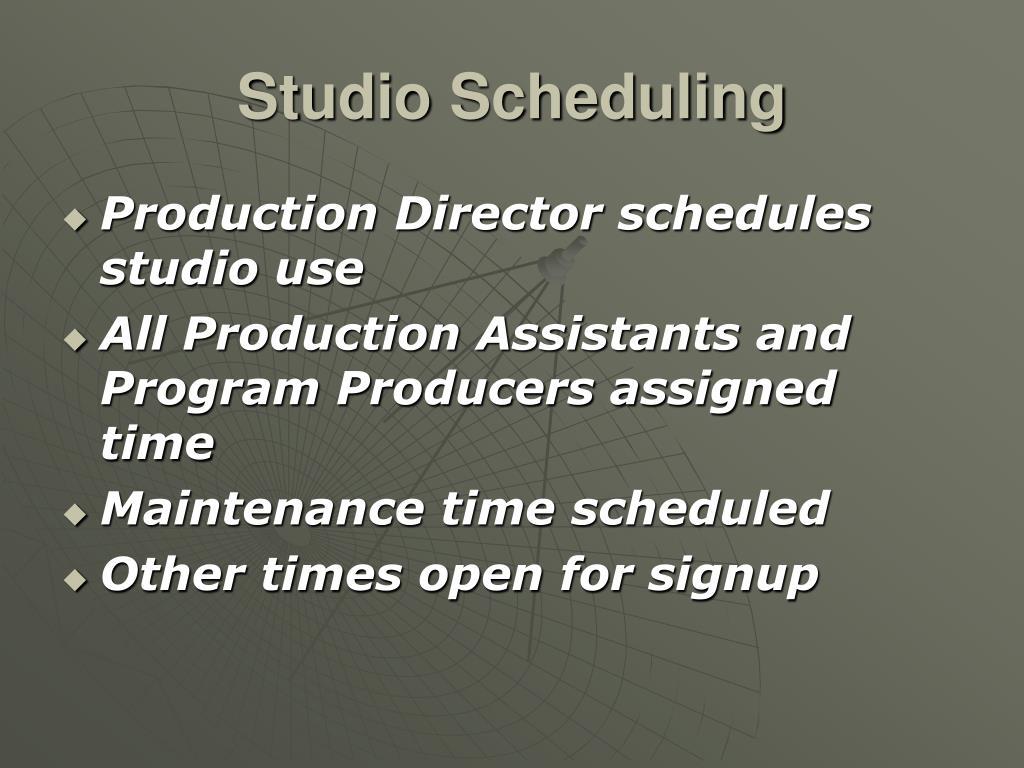 Studio Scheduling