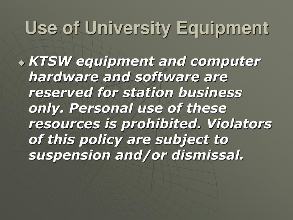 Use of University Equipment