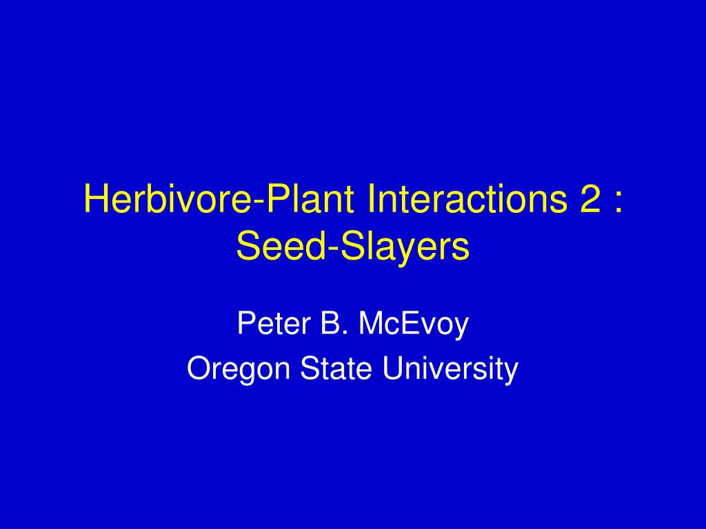 herbivore plant interactions 2 seed slayers