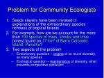problem for community ecologists