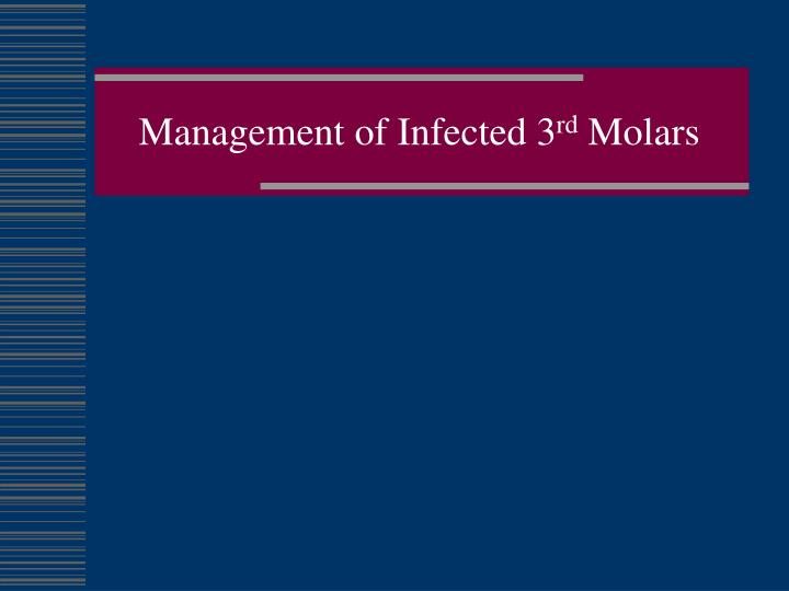 Management of infected 3 rd molars