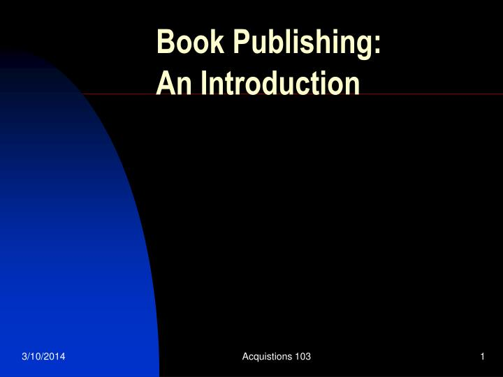 Book publishing an introduction