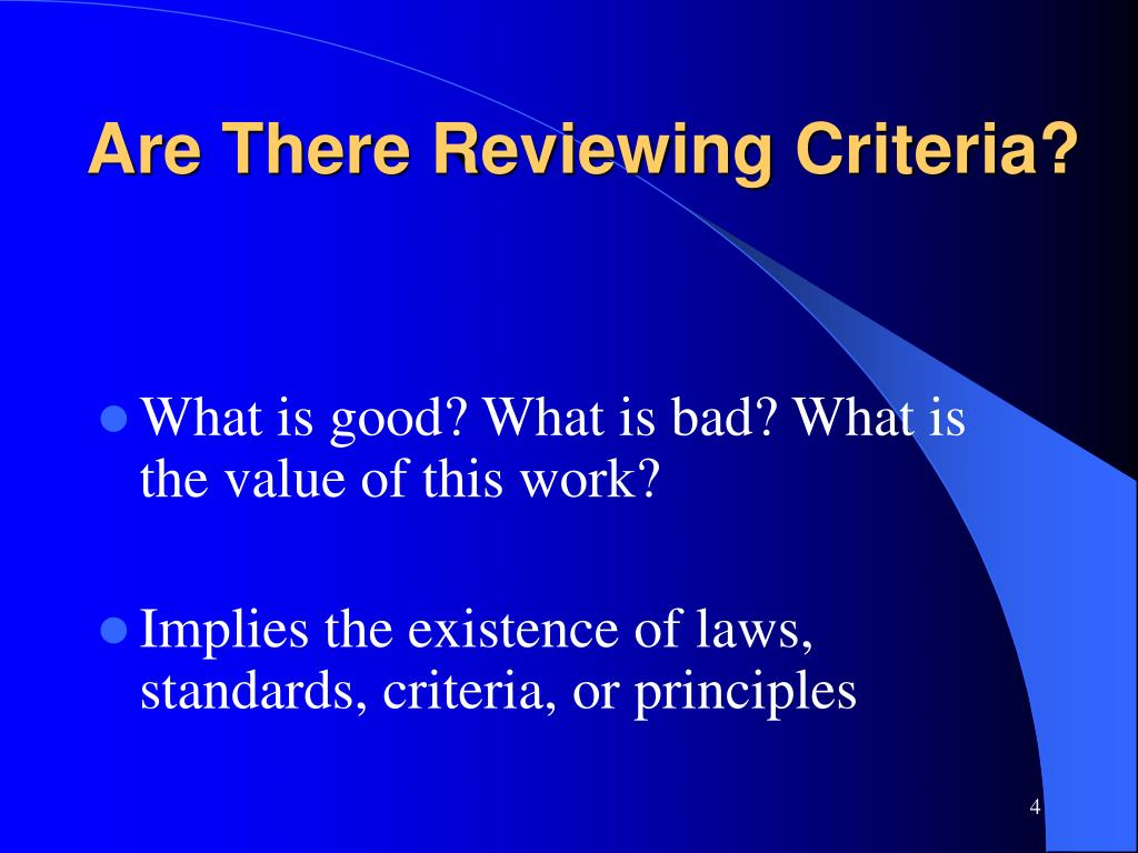 Are There Reviewing Criteria?