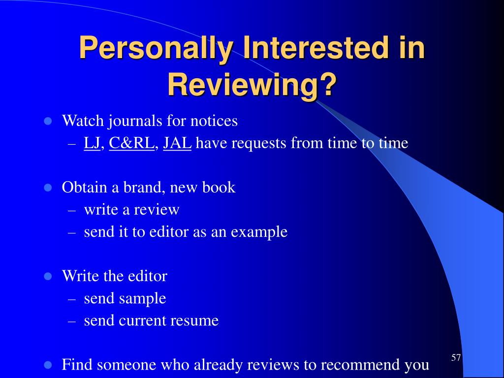 Personally Interested in Reviewing?