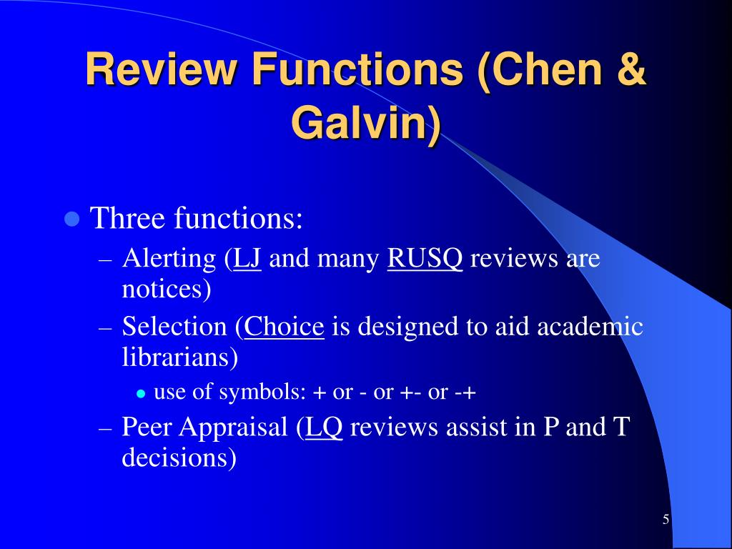 Review Functions (Chen & Galvin)