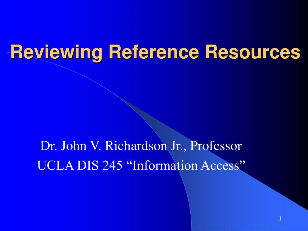reviewing reference resources l.