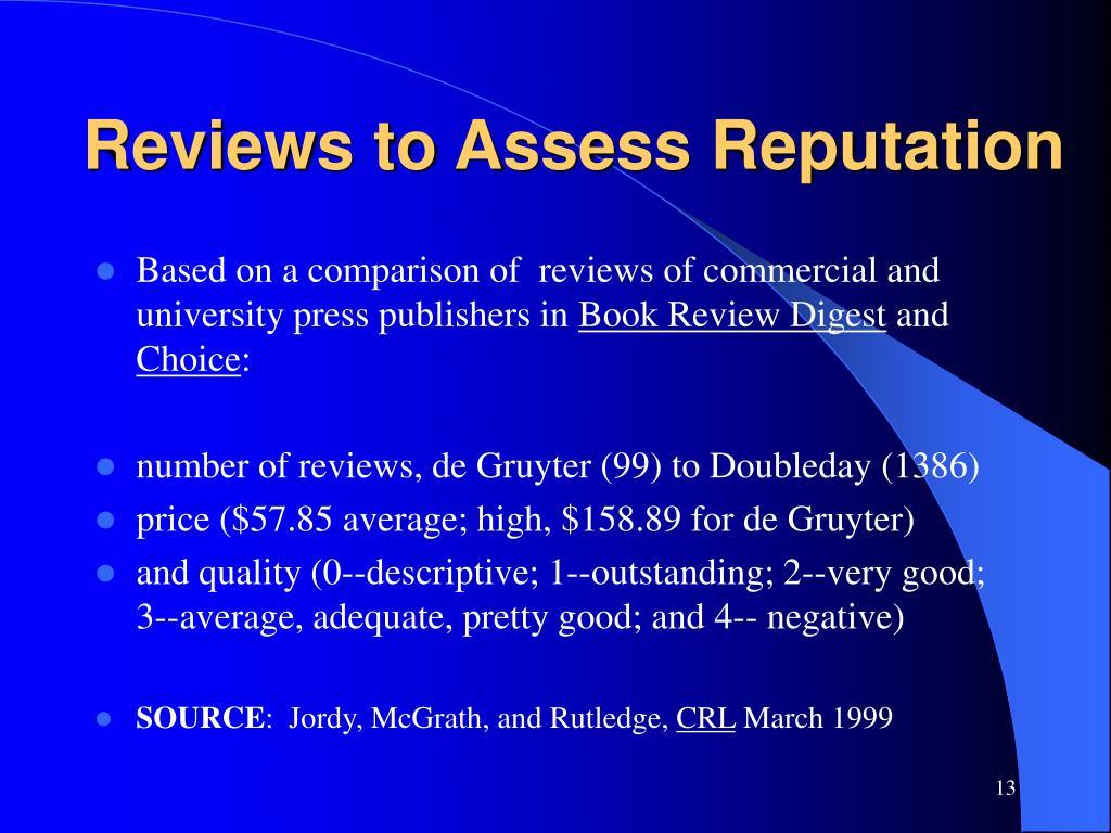 Reviews to Assess Reputation