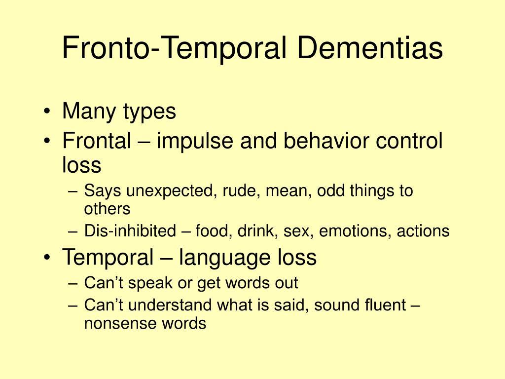 Fronto-Temporal Dementias