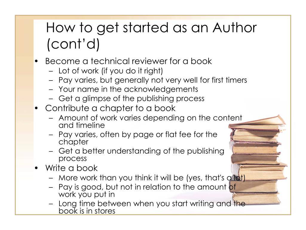 How to get started as an Author (cont'd)
