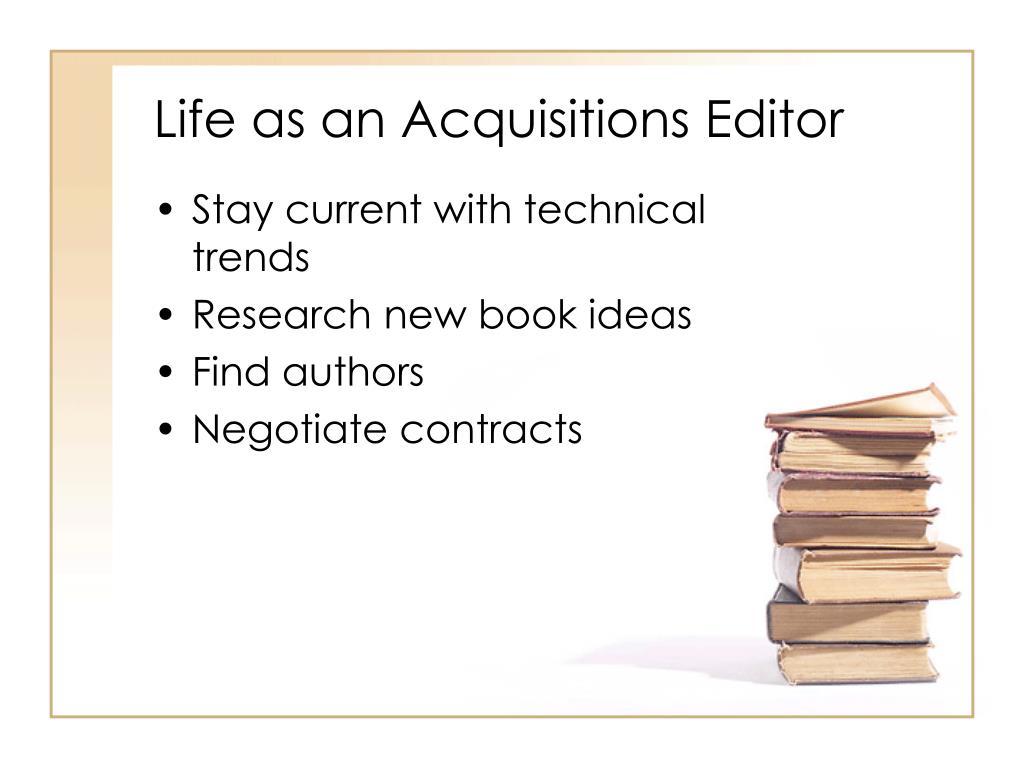 Life as an Acquisitions Editor