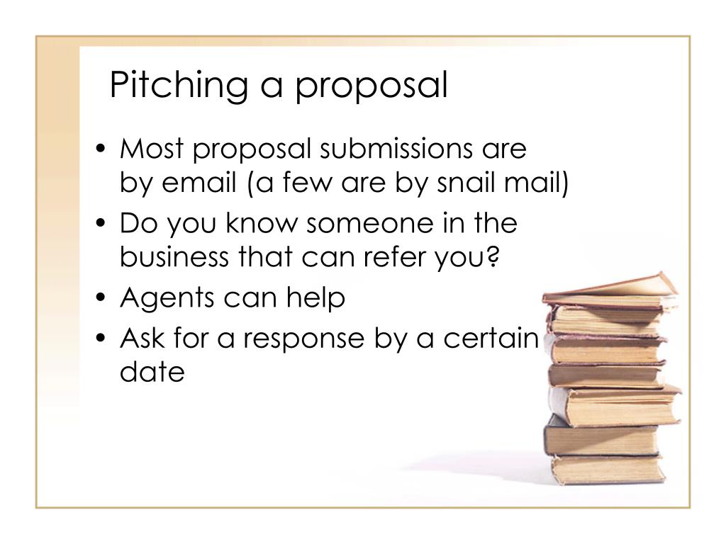 Pitching a proposal
