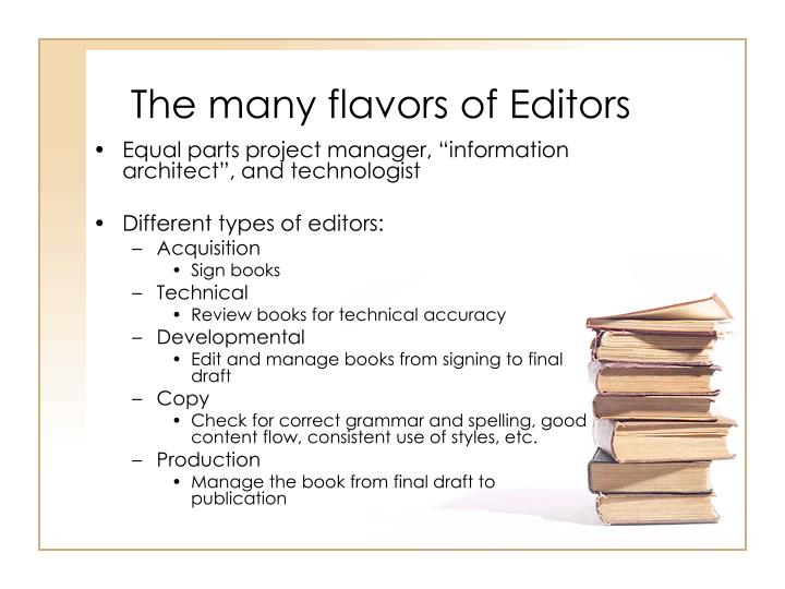 The many flavors of Editors